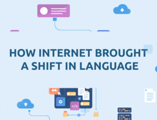 HOW INTERNET BROUGHT A SHIFT IN LANGUAGE